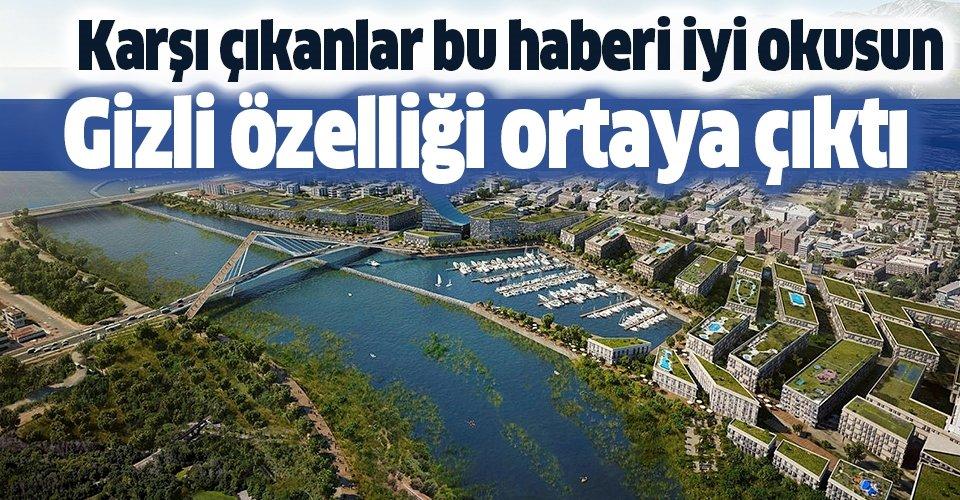 Kanal İstanbul'un gizli özelliği ortaya çıktı!