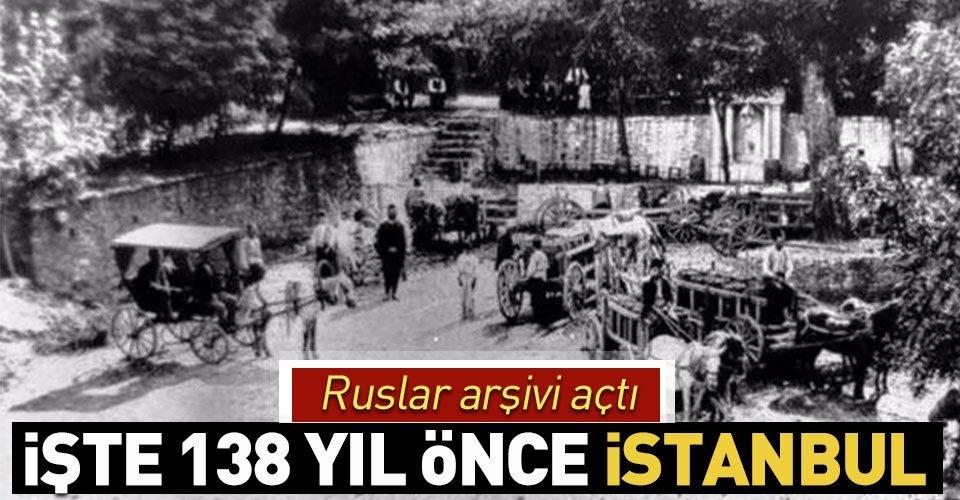 Rusların objektifinden 138 yıl önce İstanbul