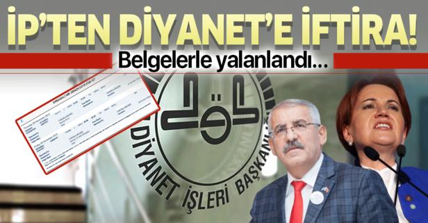 İP'ten Diyanet'e iftira!