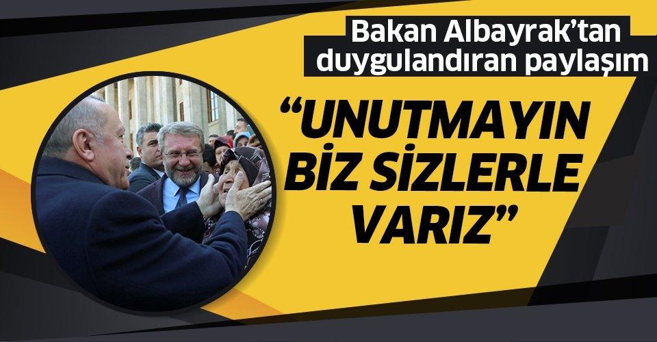 Son dakika: Hazine ve Maliye Bakanı Berat Albayrak'tan dikkat çeken paylaşım: #BizSizlerleVarız