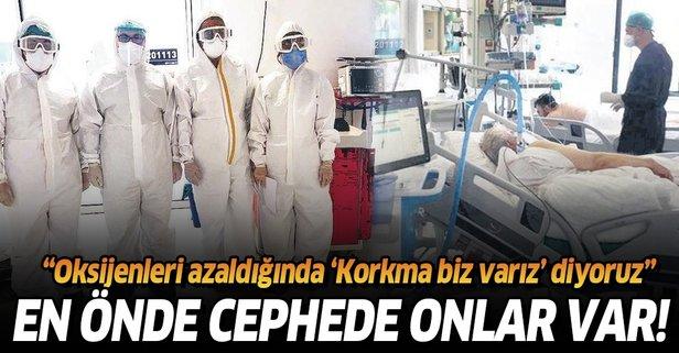 Koronavirüsle mücadelenin yılmaz savaşçıları!