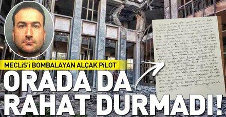 Meclis'i bombalayan FETÖ'cü pilot cezaevinde de rahat durmadı