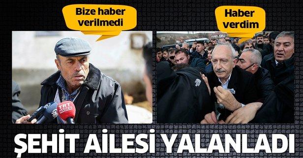 Kılıçdaroğlu'na şehit ailesinden yalanlama