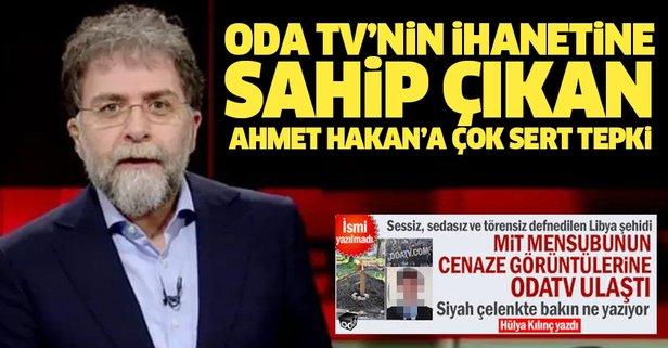 Oda TV'nin ihanetine sahip çıkan Ahmet Hakan'a sert tepki