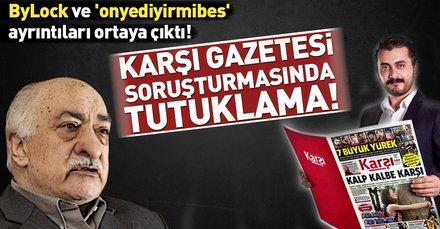 Son dakika: FETÖ'nün çıkardığı Karşı Gazetesi soruşturmasında bir tutuklama...