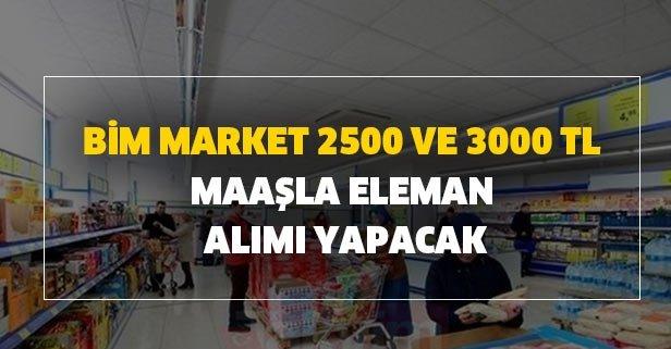 BİM market 2500 ve 3000 TL maaşla eleman alımı yapacak