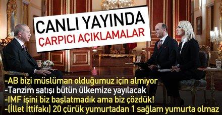 Başkan Erdoğan'dan canlı yayında önemli açıklamalar