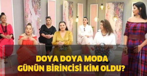 Doya Doya Moda günün birincisi kim oldu?