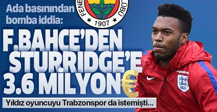 Ada basınından Fener'le ilgili flaş iddia: Sturridge'e 3.6 milyon Euro