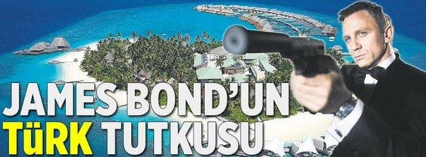 007 James Bond'un Türk tutkusu