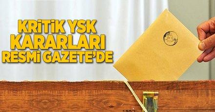 Seçimlere ilişkin üç YSK kararı Resmi Gazete'de yayımlandı