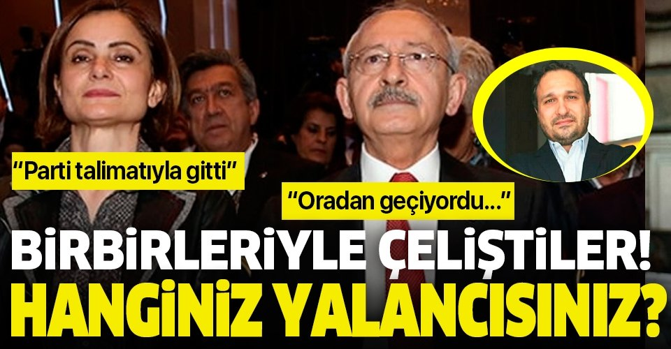 Kılıçdaroğlu ve Kaftancıoğlu birbirini yalanladı! Hanginiz yalancısınız?