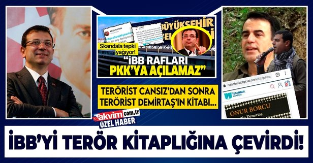 CHP'li İBB'den bir skandal daha: PKK'lı terörist Nurettin Demirtaş'ın kitabını satıyorlar... - Takvim