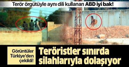 Görüntüler Türkiye'den çekildi! Teröristler sınırda silahlarıyla dolaşıyor