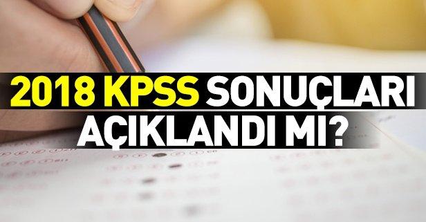 2018 KPSS lisans sonuçları açıklandı mı?