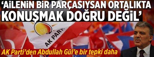 AK Partiden Abdullah Güle bir tepki daha