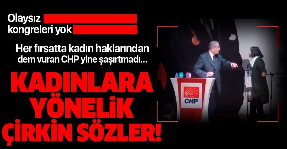 CHP kongresinde delege Tevfik Koçak'tan kadınlara yönelik çirkin sözler!