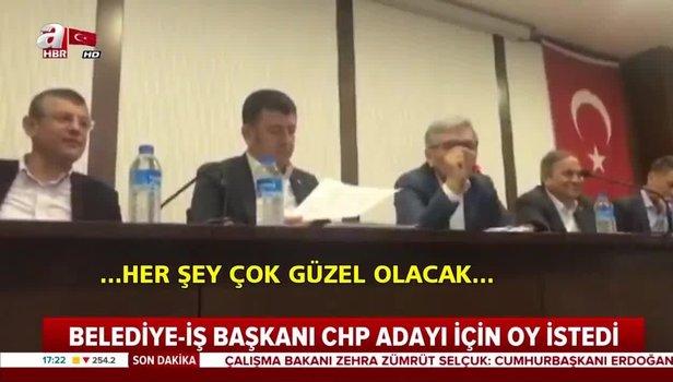 Belediye-İş Sendikası Başkan Yurdakul CHP adayı için oy istedi