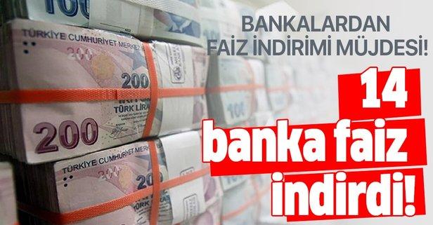 Bankalardan faiz müjdesi! 14 bankadan kredi faiz oranları indirimi
