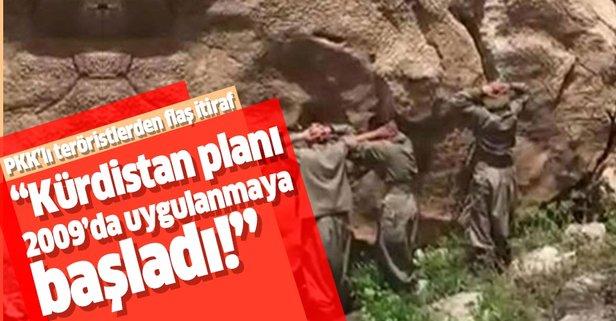 PKK'lı isimlerden flaş itiraf: Kürdistan planı 2009'da uygulamaya konuldu