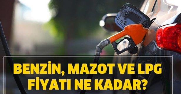 2 Nisan benzin, mazot, LPG fiyatı ne kadar oldu?