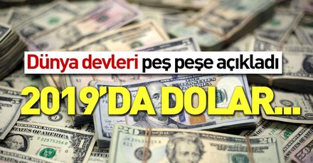 Dolar düşecek! Dünya devlerinden peş peşe açıklama