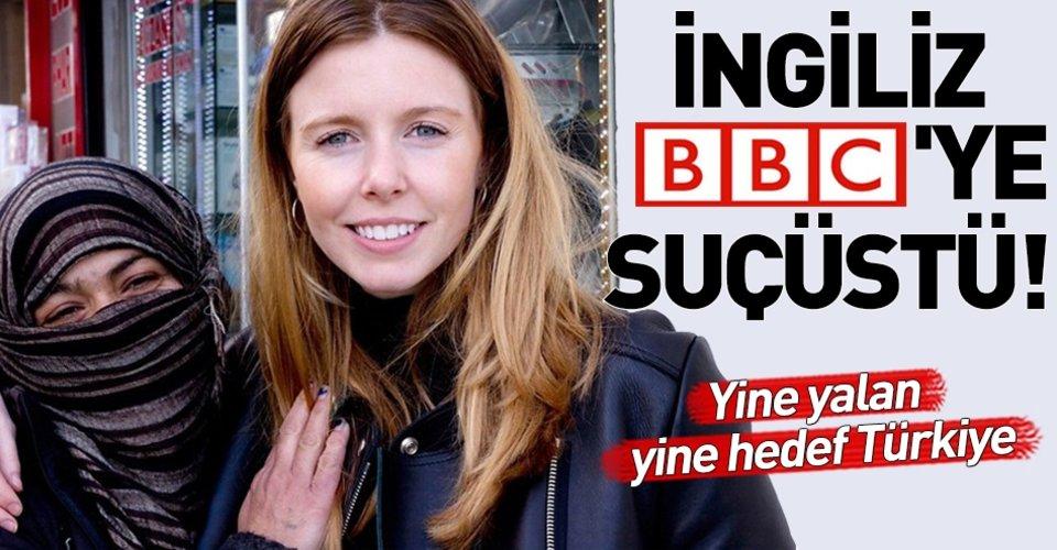 BBC'nin yalanı yine elinde patladı!