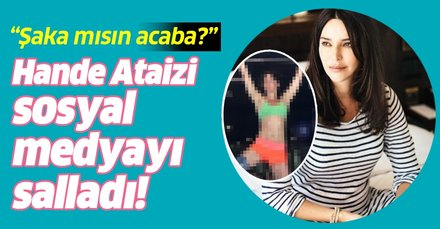 Hande Ataizi sosyal medyayı salladı! 45 yaşındaki Hande Yener'i görenlerden ilginç tepki: Şaka gibisin!