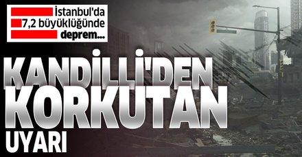 Son dakika... Kandilli Rasathanesi'nden İstanbul için korkutan deprem uyarısı: 7,2 büyüklüğünde...