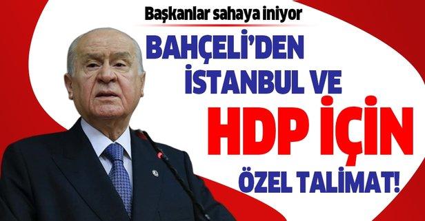 Bahçeli'den partisine İstanbul ve HDP talimatı