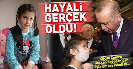 Cemre Yılmaz'ın hayali gerçek oldu! Başkan Erdoğan'dan öyle bir şey istedi ki...