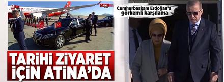 65 yıl sonra bir ilk! Cumhurbaşkanı Erdoğan Atina'da