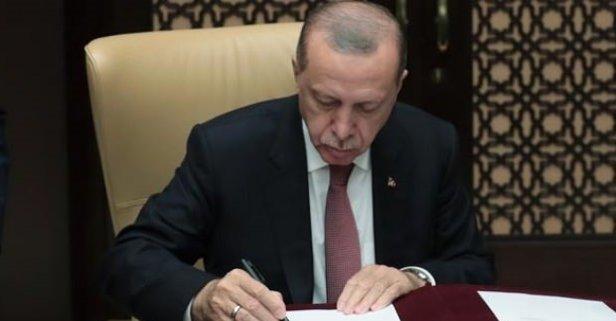 Erdoğan imzayı attı! Yenileri kuruluyor