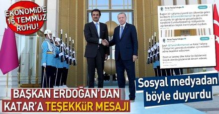 Son dakika: Başkan Erdoğan'dan Katar'a teşekkür mesajı