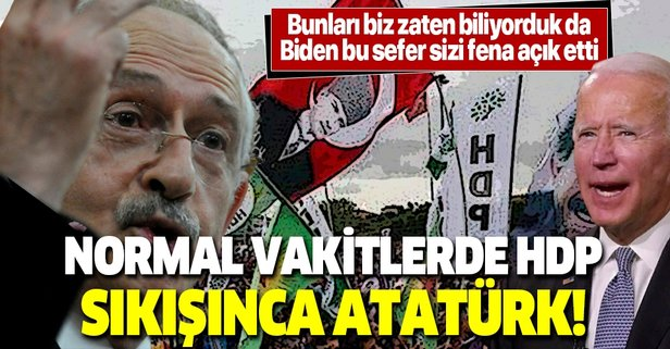 Muhalefete sert tepki: Normal vakitlerdeHDP, sıkışınca Atatürk