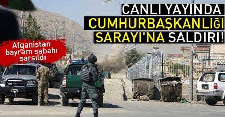 Son dakika:Afganistan'da canlı yayında Cumhurbaşkanlığı Sarayı'na saldırı!