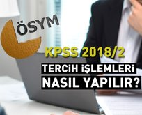KPSS tercihleri başladı