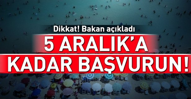 Bakan Kurum açıkladı: 5 Aralık'a kadar başvurun