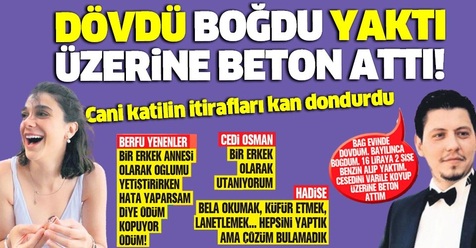 Muğla'da Pınar Gültekin'i canice katleden Cemal Metin Avcı'nın itirafları kan dondurdu