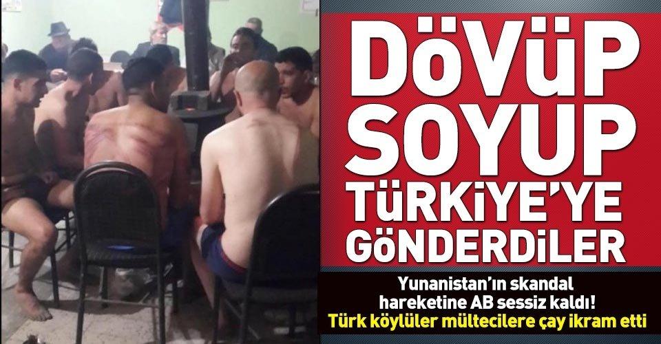 Göçmenleri çıplak halde Türkiye'ye gönderdiler