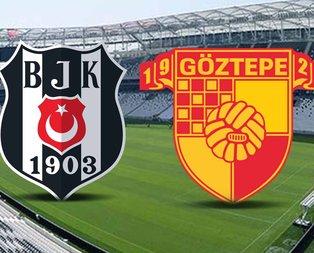 Beşiktaş-Göztepe maçı ne zaman?