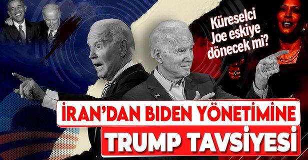 İran'dan Biden yönetimine Trump tavsiyesi