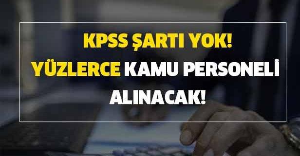 KPSS şartı yok: İŞKUR'dan kamuya yüzlerce kamu personeli alımı