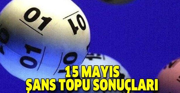 15 Mayıs Şans Topu sonuçları açıklandı