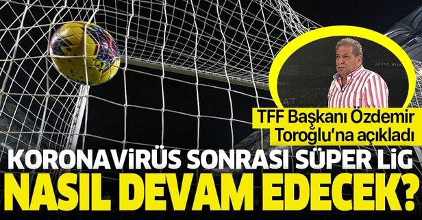 Süper Lig nasıl devam edecek?