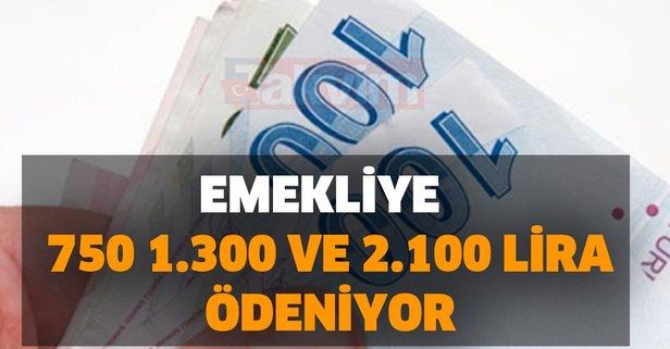 ATM'den anında alın! SGK-SSK ve Bağkur'luya 750, 1.300 ve 2.100 lira ödeniyor