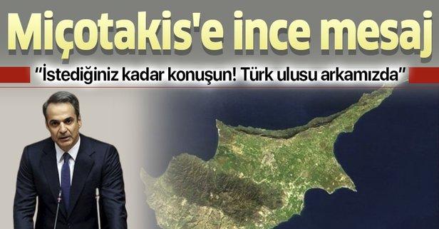 Yunanistan Başbakanı'na mesaj: Türk ulusu arkamızdadır