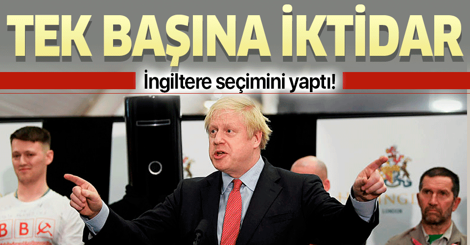 İngiltere'de Boris Johnson liderliğindeki Muhafazakar Partinin tek başına iktidara geldiği kesinleşti