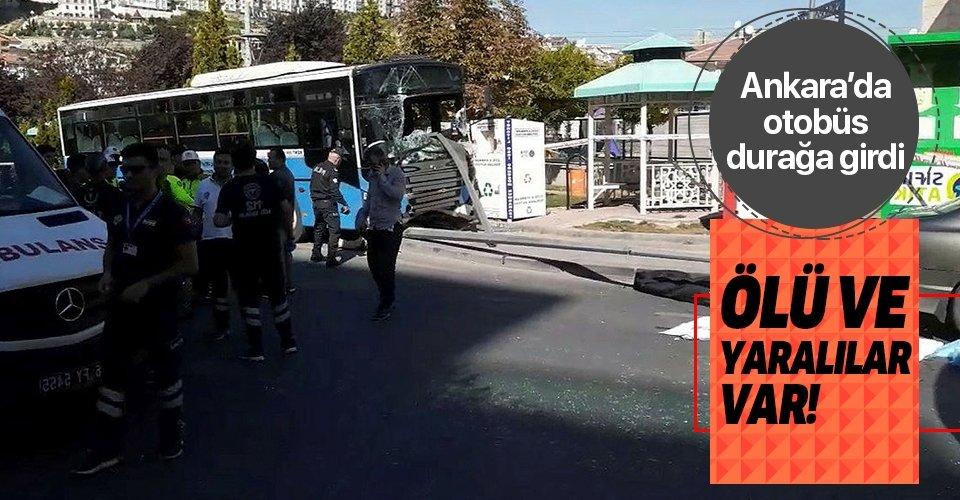 Ankara'da halk otobüsü durağa girdi! Ölü ve yaralılar var!