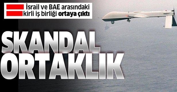 İsrail ile BAE arasında kirli ortaklık!